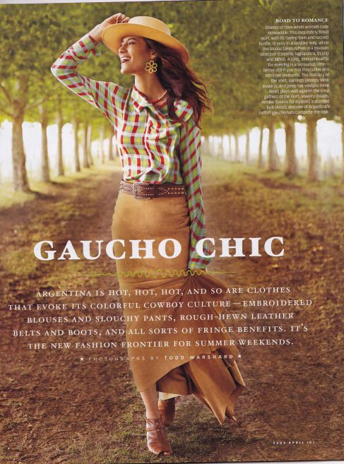 gaucho chic.. ... .. Culture and Tradition; in keeping with my memoir; http://www.amazon.com/With-Love-The-Argentina-Family/dp/1478205458