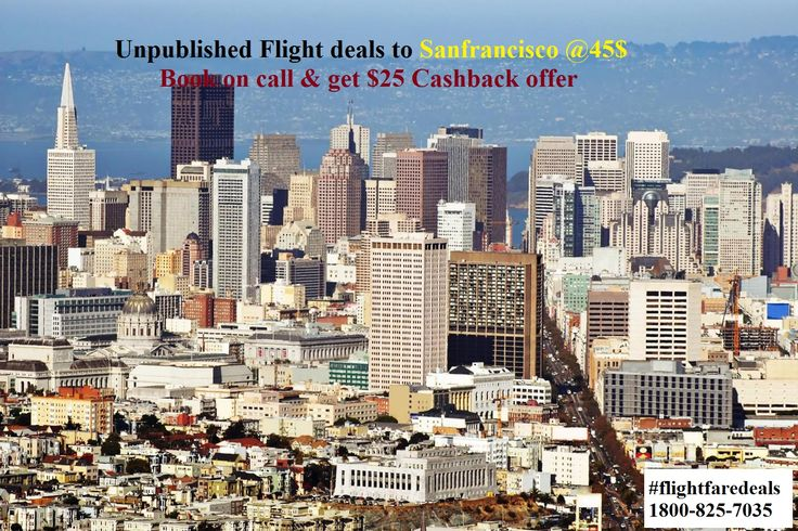 Book cheapest flight to sanfrancisco@59USD  Call on toll free 1800-825-7035 to book it today.