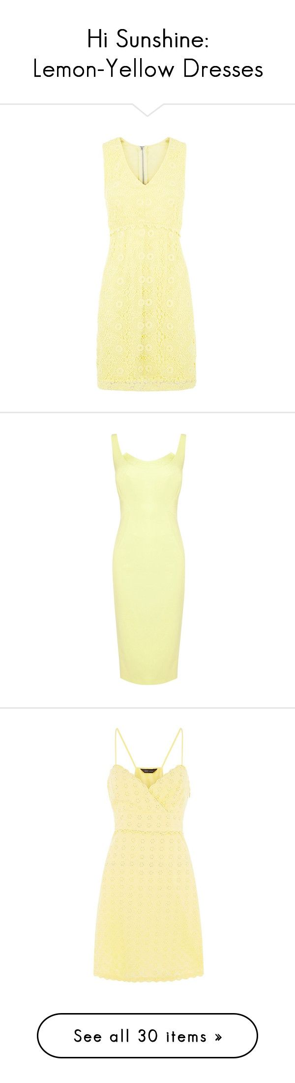"""""""Hi Sunshine: Lemon-Yellow Dresses"""" by polyvore-editorial ❤ liked on Polyvore featuring yellowdress, dresses, yellow, summer dresses, yellow summer dress, yellow shift dress, yellow dress, lace dress, yellow maxi dress and knee length bodycon dress"""
