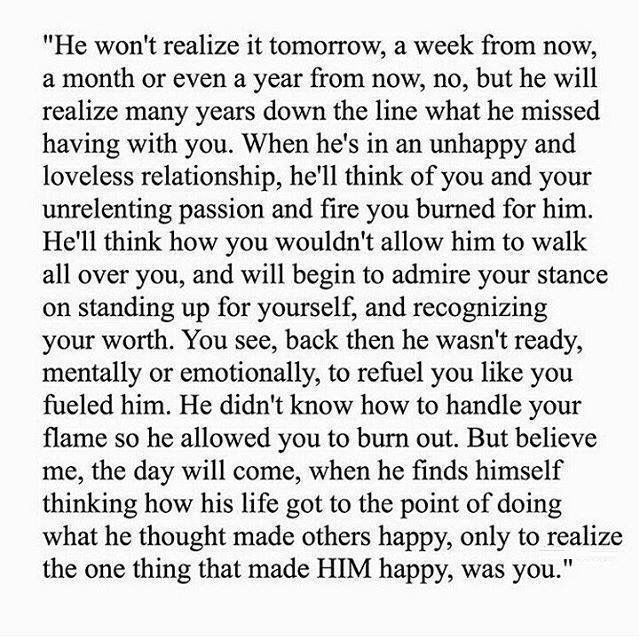 I hope that happens for him. I really do. Because he has no idea what he let go of