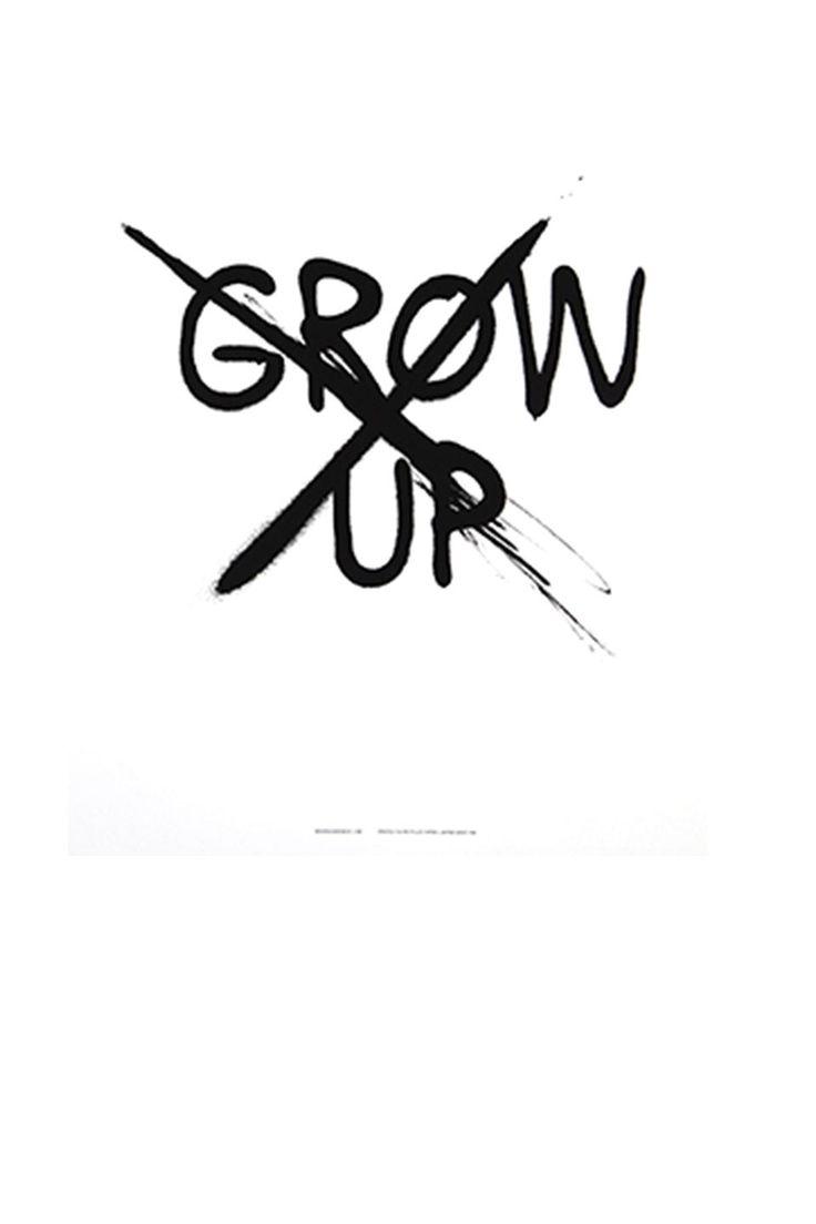 Don't grow up poster - Mini & Maximus. Gezien op http://springstof.eu/shop/brands/mini-maximus/mini-and-maximus-don-t-grow-up-poster.html