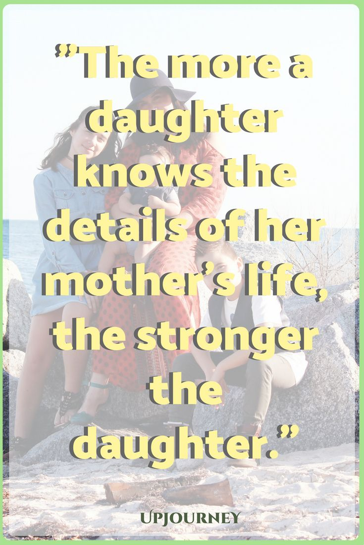 100 most inspirational mother daughter quotes quotes daughter quotes mother daughter quotes quotes