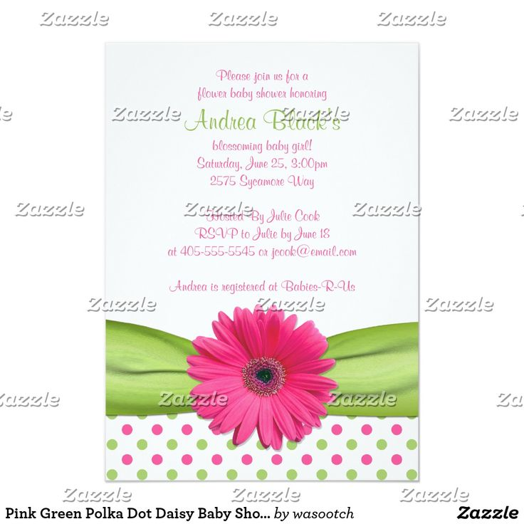 Pink Green Polka Dot Daisy Baby Shower Invitation Pretty green and pink polka dot pink gerbera daisy baby shower invitation. The text on this invitation is fully customizable. To change the text, use the personalize options. For more extensive text changes, such as changes to the font, font color, or text layout, choose the customize it option. This hot pink and spring green polka dot and gerber daisy flower invitation is currently customized as a baby shower invitation, but it would work…