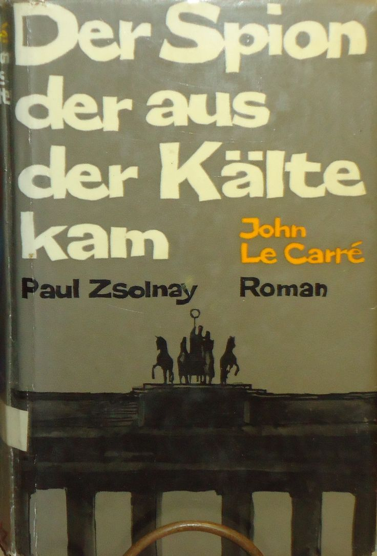 John Le Carre - Der Spion der aus der Kalte kam - 1963 - 1st German Edition Hardcover Book - The Spy Who Came In From The Cold