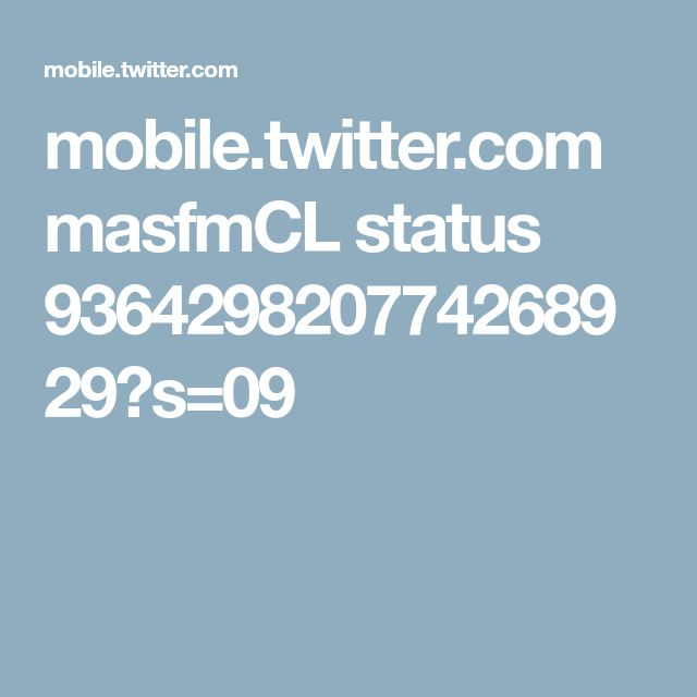 mobile.twitter.com masfmCL status 936429820774268929?s=09