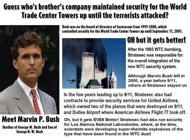 El hermano de George Bush, dueño de la empresa que brindaba la seguridad al WTC antes y hasta el dia del atentado del 9/11....?! Aqui algo huele mal