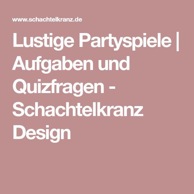 Lustige Partyspiele | Aufgaben und Quizfragen - Schachtelkranz Design