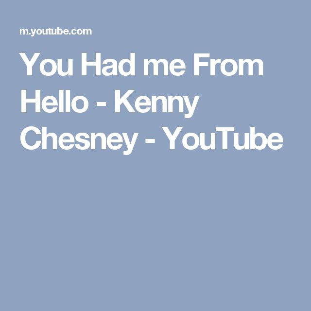 youtube you had me from hello