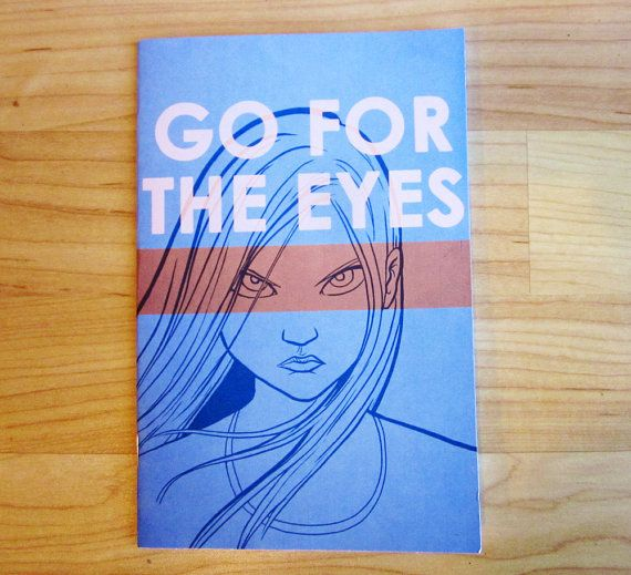 Go For The Eyes  An Autobiographical Comic by LipsticKissPress, $6.00
