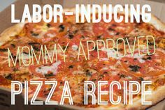 recipe for pizza that is known to induce labor with oregano and basil