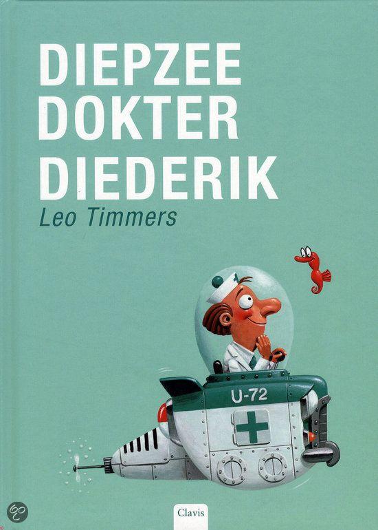 Diepzeedokter Diederik en alle andere prentenboeken van Leo Timmers!!