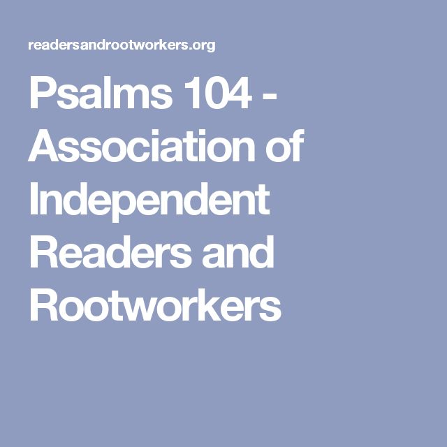 Psalms 104 - Association of Independent Readers and Rootworkers