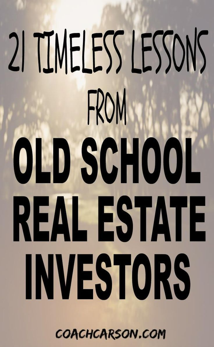 Old School Real Estate 21 Timeless Lessons From