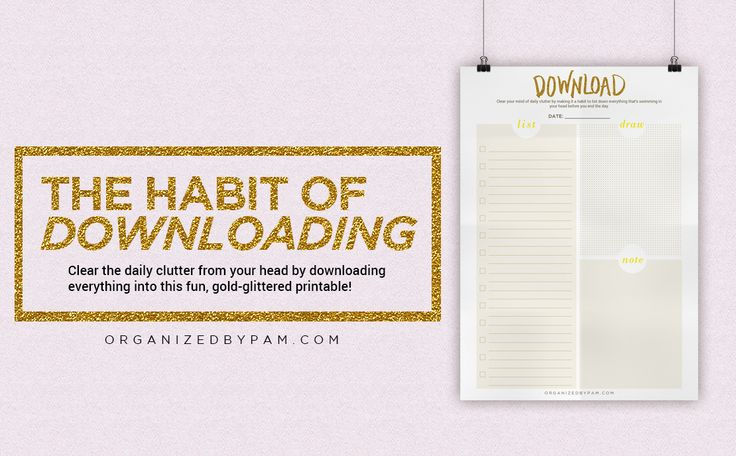 Clear the daily clutter from your head by downloading everything into this fun gold glittered free printable.