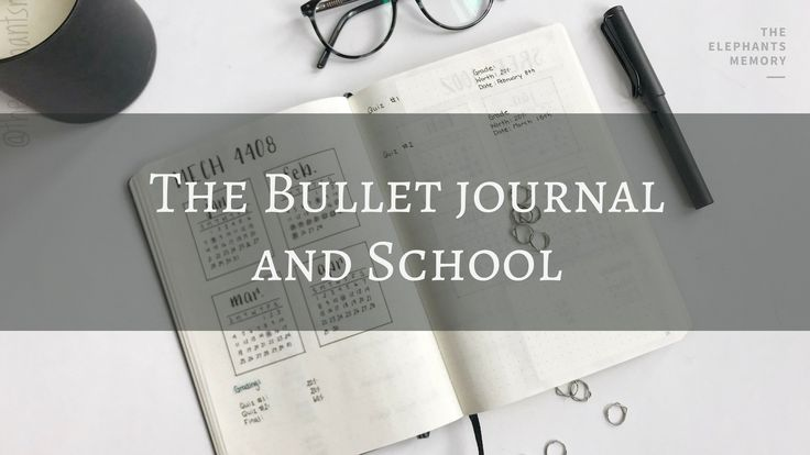 The Bullet Journal and School