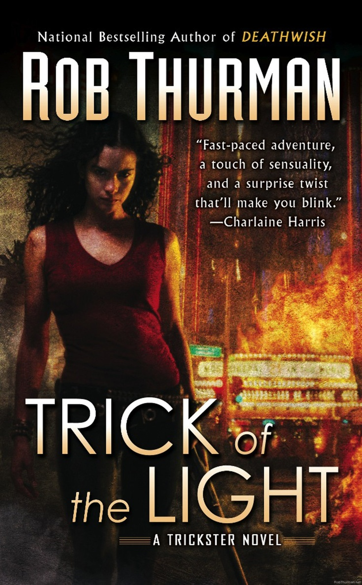 Trick Of The Light By Rob Thurman  45 Out Of 5