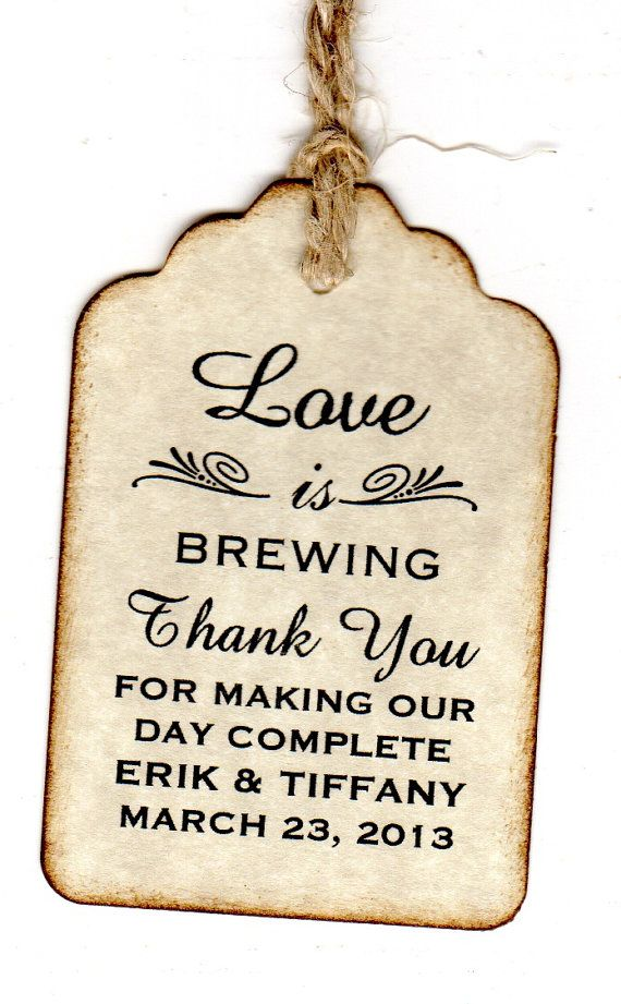 50 Personalized Love Is Brewing Wedding Favor Tags / Place Cards / Thank You Tags / Coffee or Tea Tags / Labels - Vintage Style on Etsy, $31.25