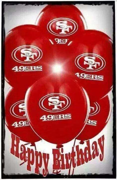 Pin By Gilbert Obregon On Birthday Niner Style Nfl