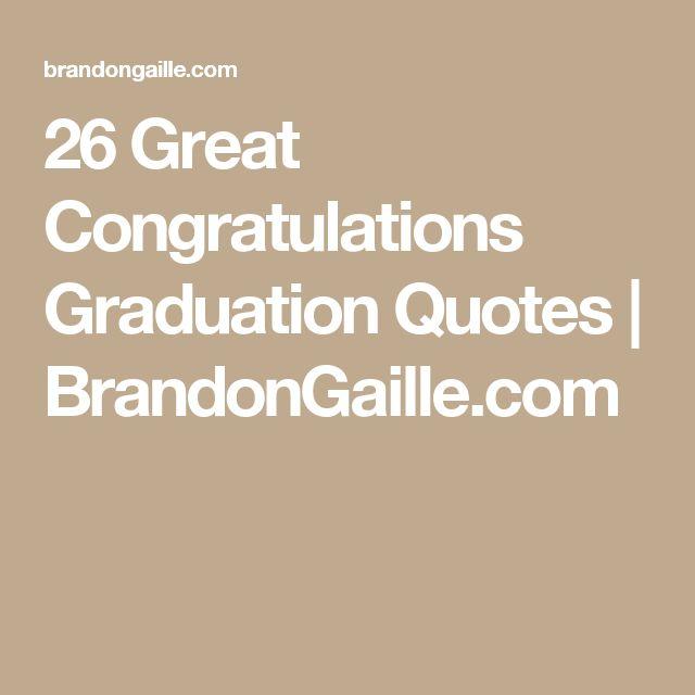 25+ Best Congratulations Graduation Quotes On Pinterest