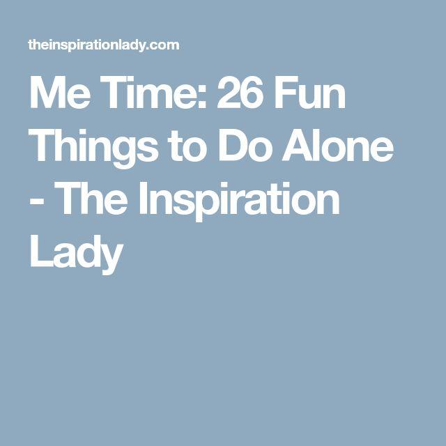 Best 25+ Alone Time Ideas On Pinterest