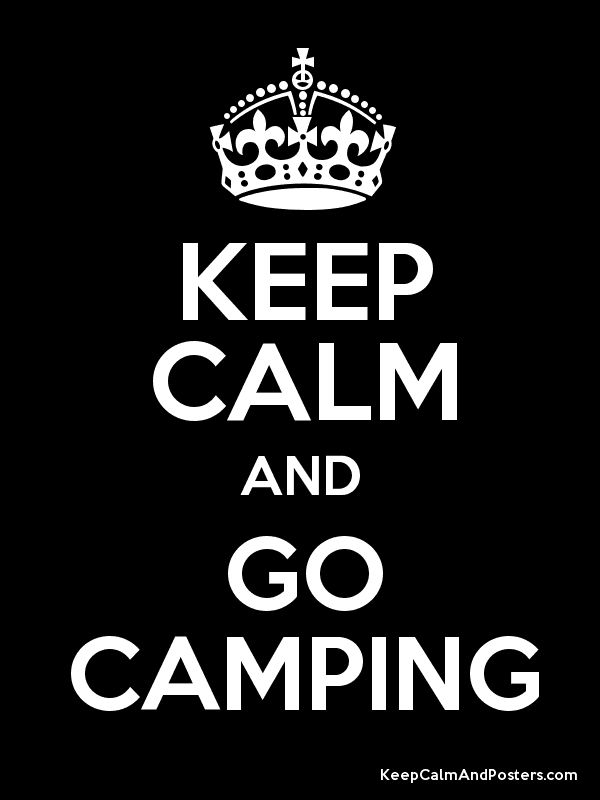 Keep Calm and GO CAMPING Poster