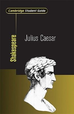 Cambridge Student Guide to Julius Caesar - Tony Davies.  The Cambridge Student Guide to Julius Caesar provides explanatory notes and guidance to help form the basis for the understanding of the play. It is part of a new series aimed at students from 16 years upwards in schools and colleges throughout the English-speaking world. Background information provides support and prompts inquiry for advanced level study by drawing out issues and themes related to the text. The content of each book in…