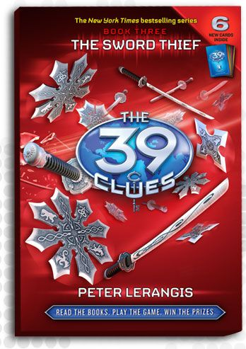 The 39 Clues    Book 3: The Sword Thief