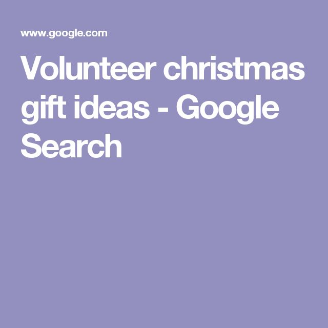 Volunteer christmas gift ideas - Google Search