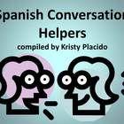 converse in Spanish: Conversation Helpers, Spanish Conversation, Teaching Spanish, Allow, Student, Spanish Classroom, Class, Spanish Teacher, Confidence