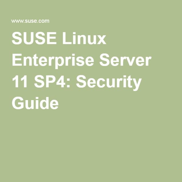 SUSE Linux Enterprise Server 11 SP4: Security Guide