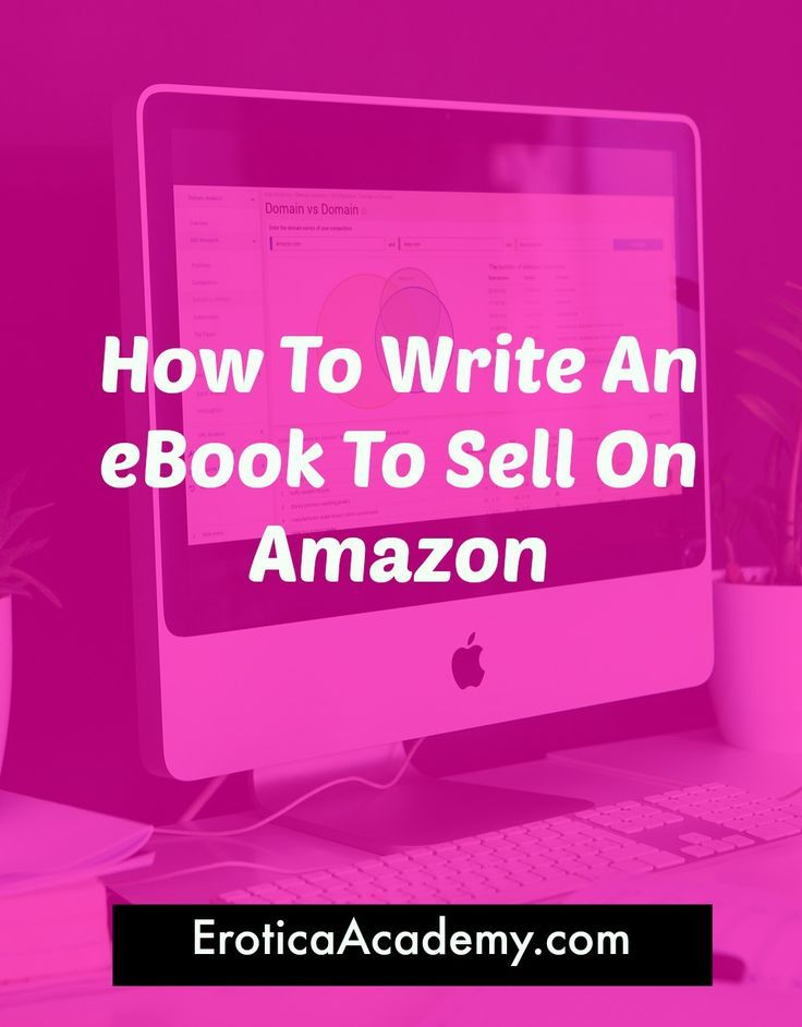 How to write and self publish an ebook on Amazon with no