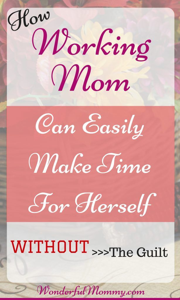 Busy Mom Makes Time Without Guilt