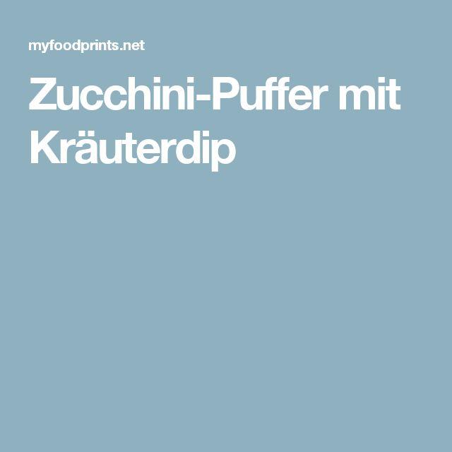 Zucchini-Puffer mit Kräuterdip