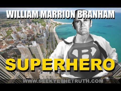 William Marrion Branham  Superhero