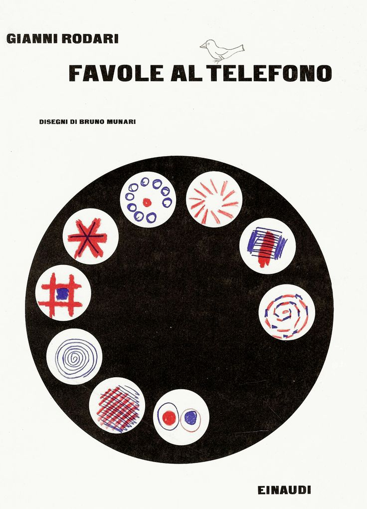 Gianni Rodari, Favole al telefono, Einaudi, Torino, 1962. Drawings/Illustrations by Bruno Munari