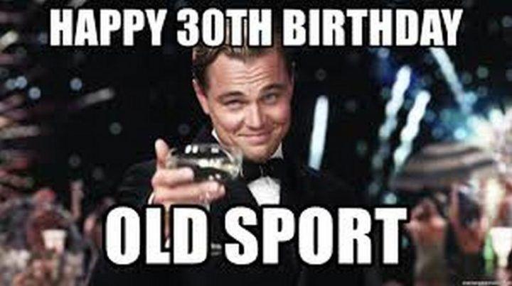 happy 30th birthday funny meme