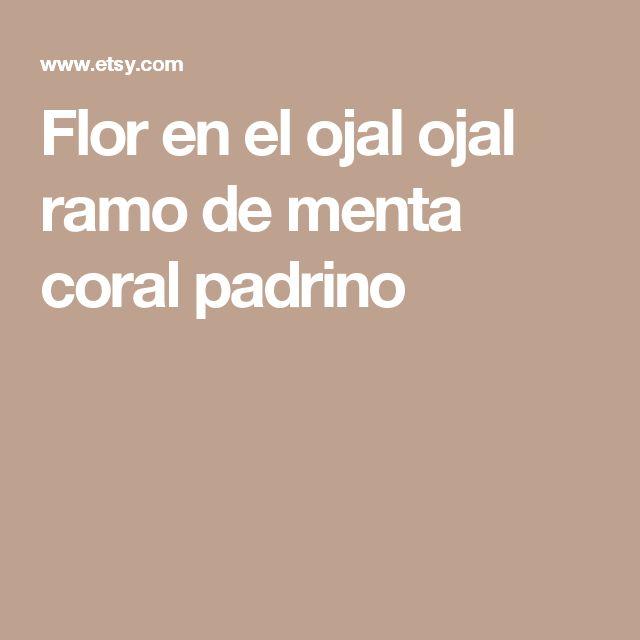 Flor en el ojal ojal ramo de menta coral padrino