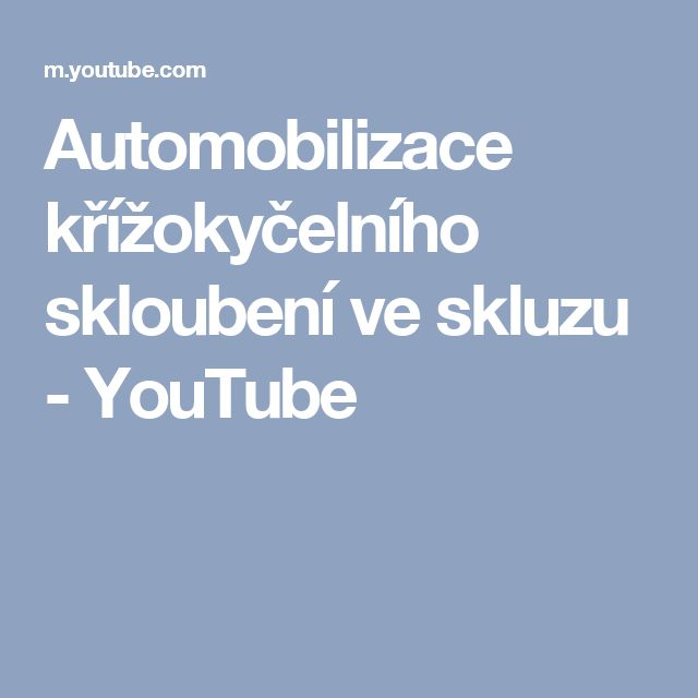 Automobilizace křížokyčelního skloubení ve skluzu - YouTube