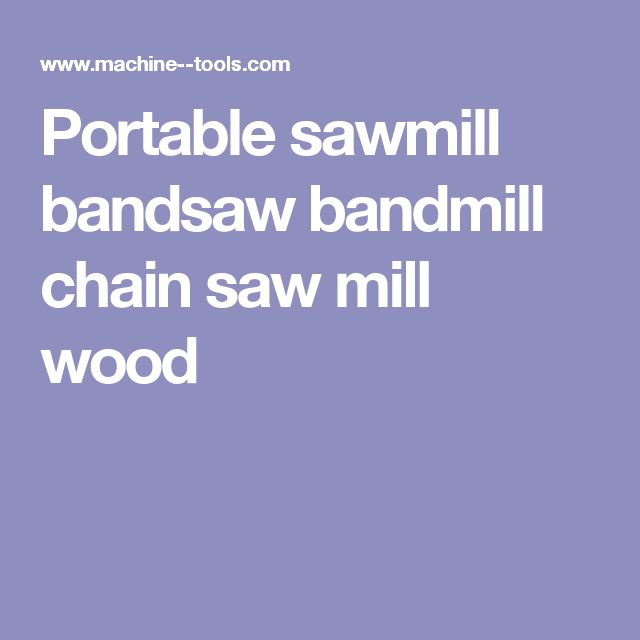 Hardwood Floor Refinishing Quad Cities: Best 20+ Portable Saw Mill Ideas On Pinterest