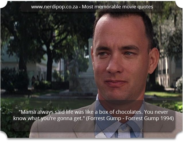 Most memorable movie quotes - Forest Gump