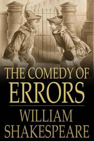 The Comedy of Errors by William Shakespeare; really funny!
