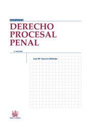 Derecho procesal penal / José Mª Asencio Mellado