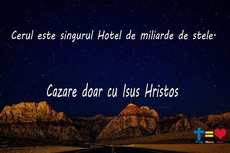 https://www.facebook.com/praysharelove/ Hotel de miliarde de stele! #IsusHristos #hoteluldincer