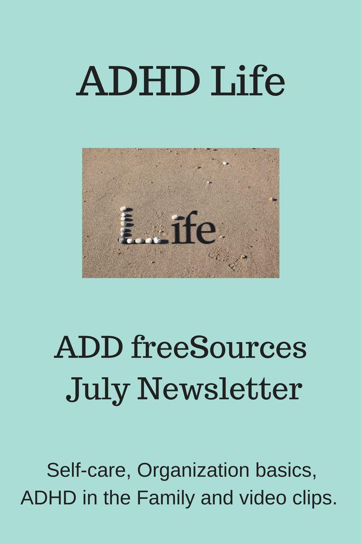 ADHD Life July 2017 - ADD freeSources