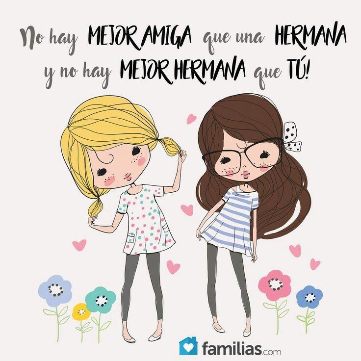 Así Es Son Mis Dos Hermanas Mejor Hermana Frases