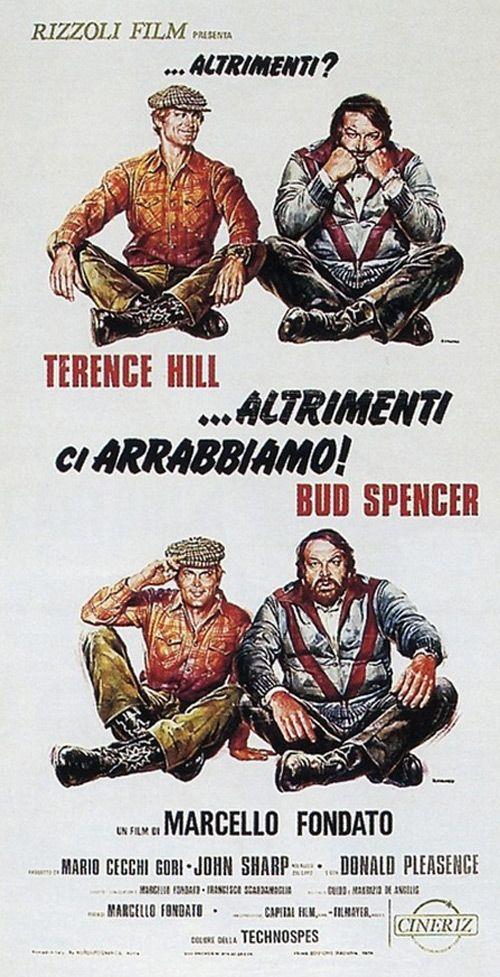 Altrimenti ci arrabbiamo! - 1974. Bud Spencer, Terence Hill