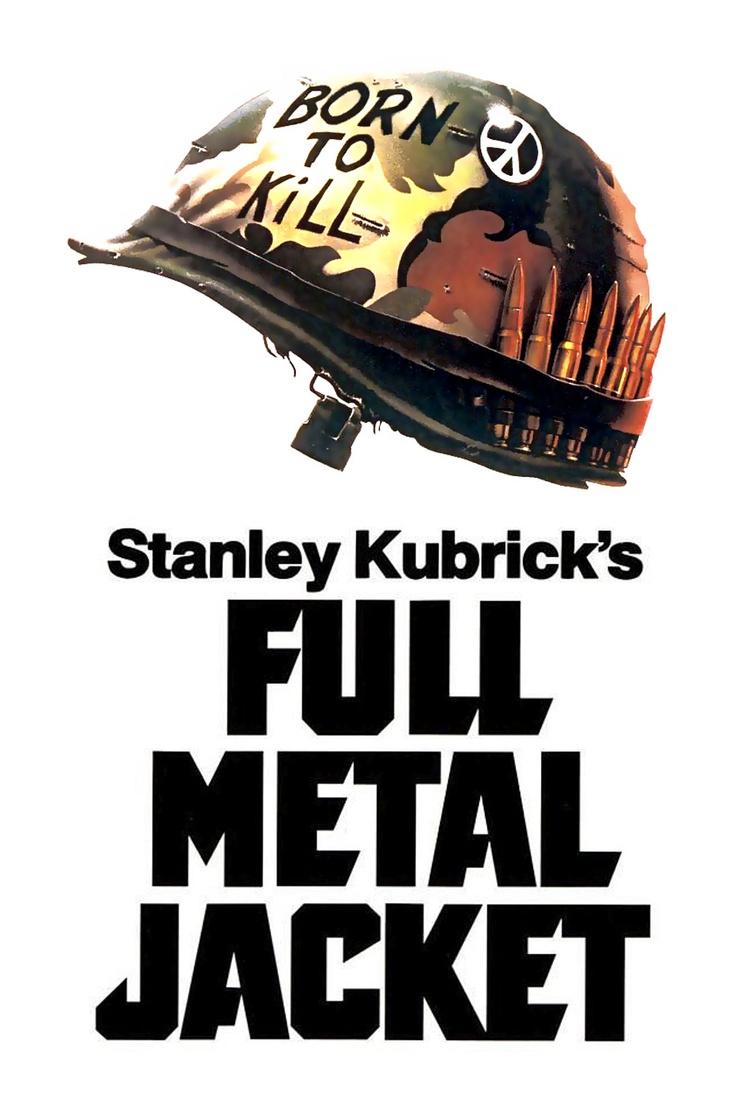 """""""Full Metal Jacket"""" by Stanley Kubrick"""