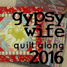 Splish Splash Stash: gypsy wife quilt along 2016