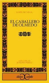 El caballero de Olmedo / Lope de Vega; ed., intr. y notas de Joseph Pérez  L/Bc D-00235