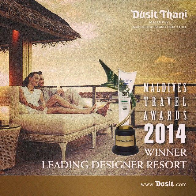 Dusit Thani Maldives - Winner of Leading Designer Resort 2014 at the MATATO Maldives Tourism Awards. Thank you all for voting! #Maldives #DusitThaniMV #DusitHotel #2014 #award #winner #best